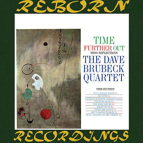 Time Further Out (HD Remastered) by Dave Brubeck