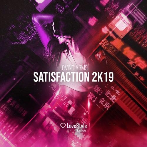 Satisfaction 2k19 de Loving Arms