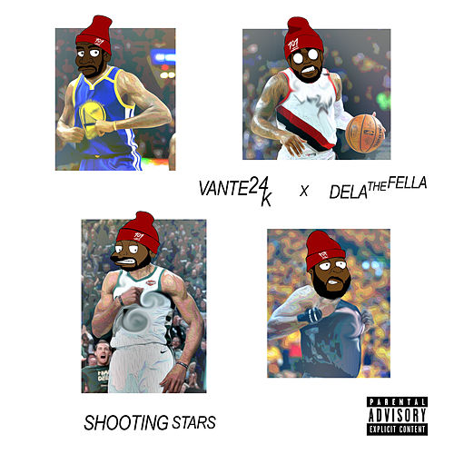 Shooting Stars (feat. Vante24K) by Dela the Fella