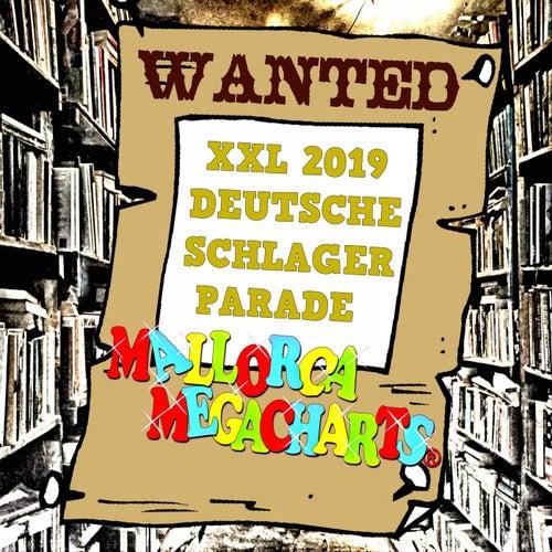 Mallorca Megacharts Wanted (Deutsche Schlager Parade 2019) von Various Artists