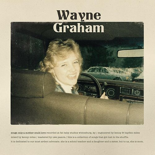 Songs Only a Mother Could Love by Wayne Graham
