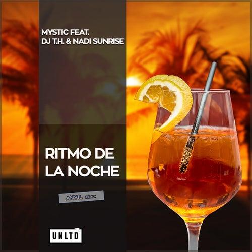 Ritmo De La Noche (Anvil's Future House Remix) von Mystic