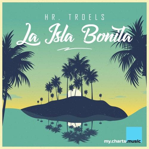 La Isla Bonita by Hr. Troels