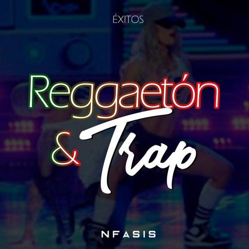 Reggaeton y Trap de Nfasis