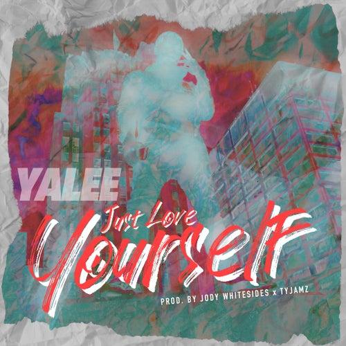 Just Love Yourself de Yalee