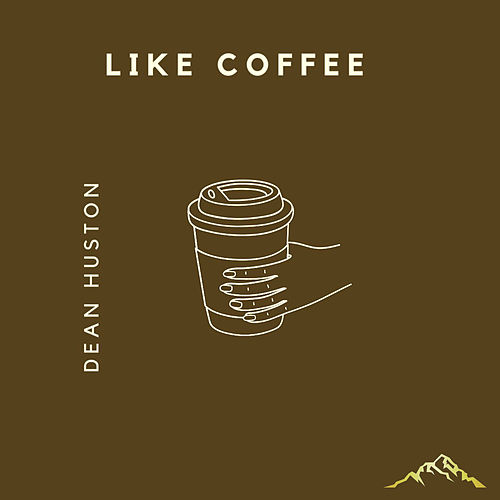 Like Coffee van Dean Huston