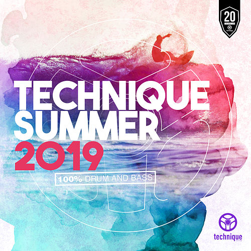 Technique Summer 2019 (100% Drum and Bass) by Various Artists