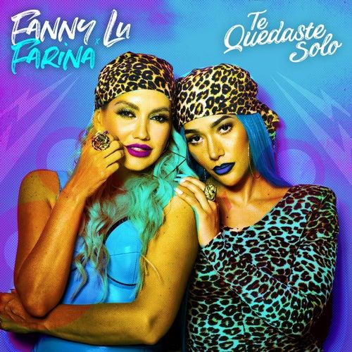 Te Quedaste Solo by Fanny Lu