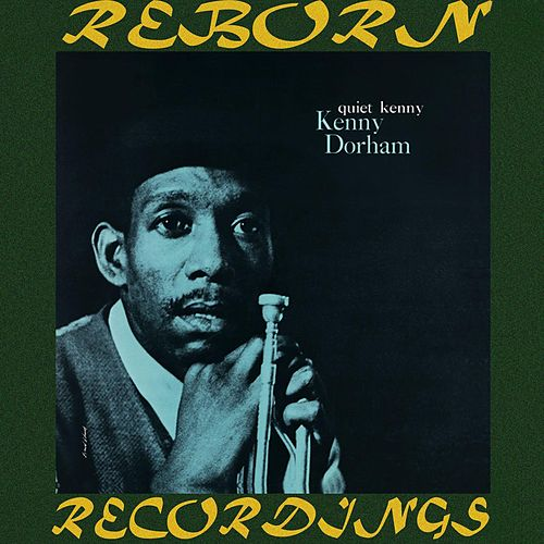 Quiet Kenny (HD Remastered) by Kenny Dorham