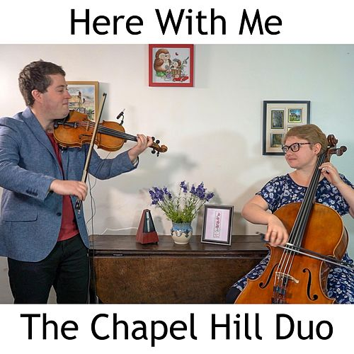 Here with Me de The Chapel Hill Duo