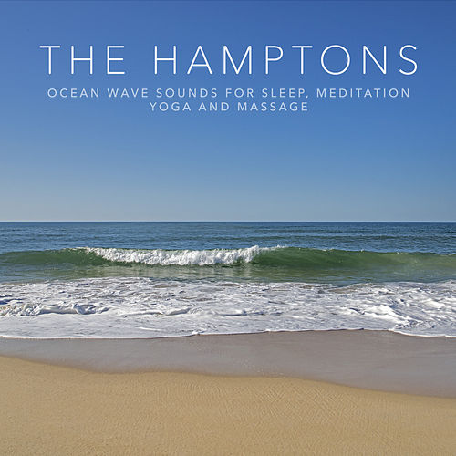 The Hamptons: Ocean Wave Sounds for Sleep, Meditation, Yoga and Massage by Ocean Sounds (1)