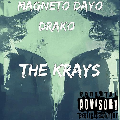The Krays by Magneto Dayo