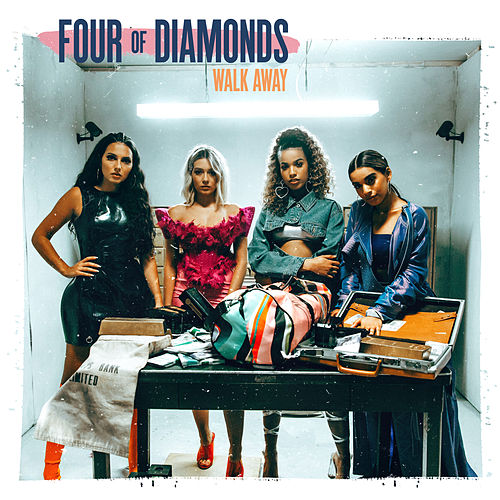 Walk Away von Four Of Diamonds