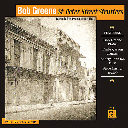 St. Peter Street Strutters by Bob Greene