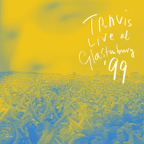 More Than Us (Live At Glastonbury Festival / 1999) de Travis