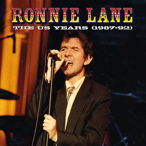 The US Years (1987-92) by Ronnie Lane