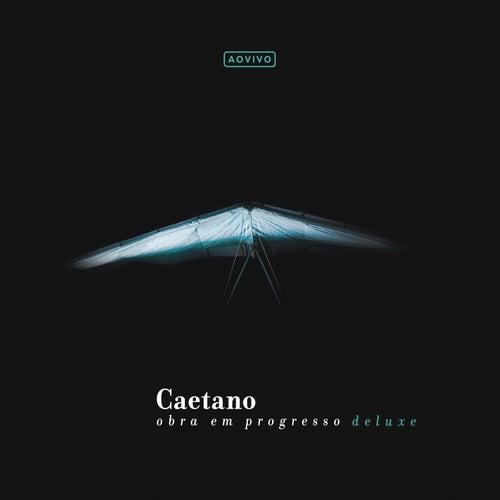 Caetano - Obra Em Progresso (Ao Vivo No Rio De Janeiro / 2008) de Caetano Veloso