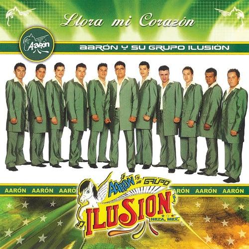Llora Mi Corazón by Aarón Y Su Grupo Ilusión