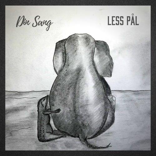 Din sang by Less Pål