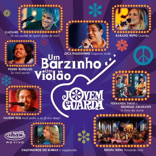 Um Barzinho, Um Violão - Jovem Guarda (Ao Vivo No Rio De Janeiro / 2005) von Various Artists