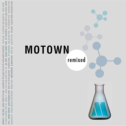 Motown Remixed (Expanded Edition) by Various Artists