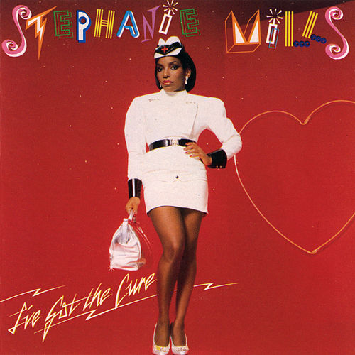 I've Got The Cure by Stephanie Mills