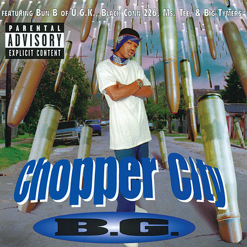 Chopper City by B.G.