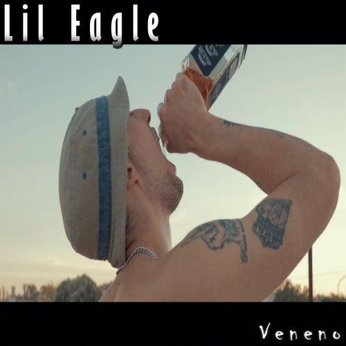 Veneno by Lil Eagle