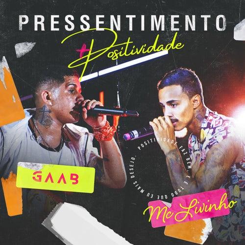 Pressentimento (Ao Vivo Em Salvador / 2019) de Gaab