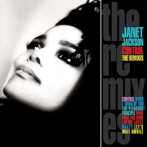 Control: The Remixes by Janet Jackson