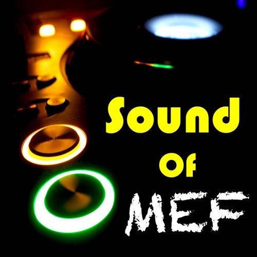 Sound of MEF von M.E.F.