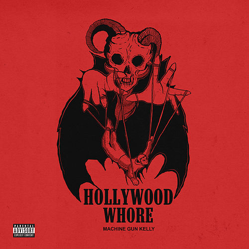 Hollywood Whore by MGK (Machine Gun Kelly)