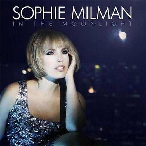 In The Moonlight (Deluxe Edition) by Sophie Milman