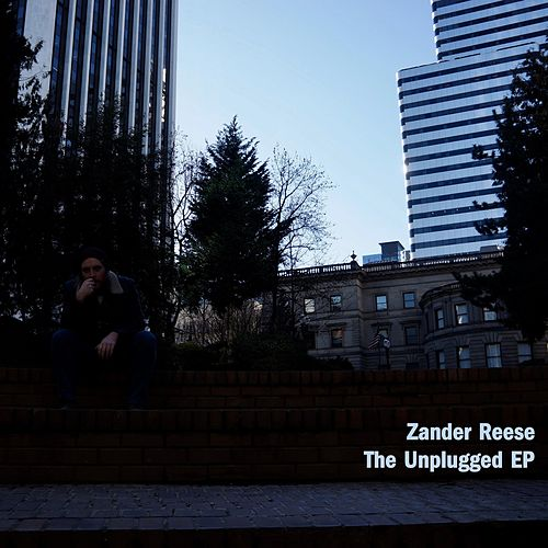 The Unplugged EP by Zander Reese