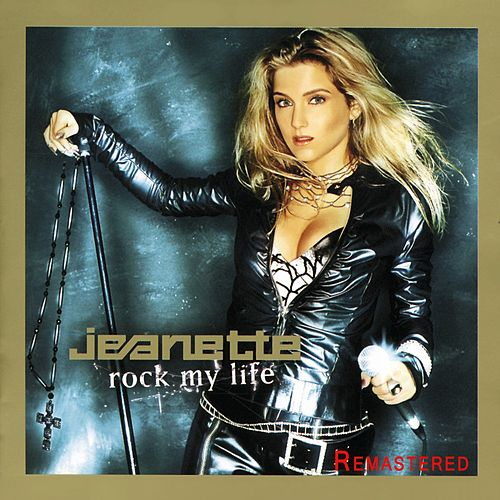 Rock My Life (Remastered) von Jeanette Biedermann
