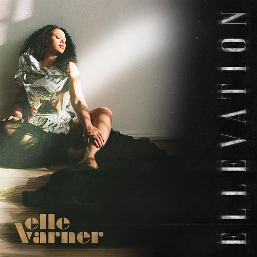 Ellevation by Elle Varner