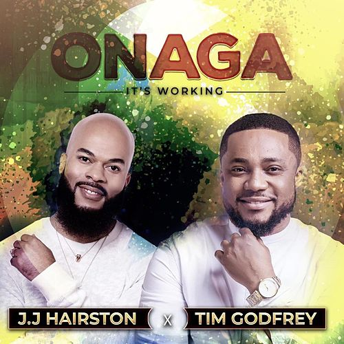 Onaga (It's Working) by J.J. Hairston