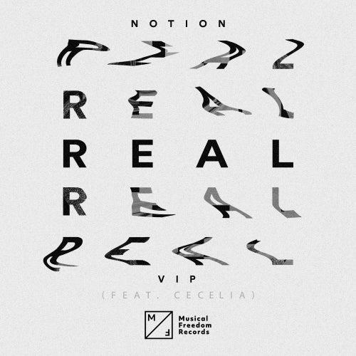 Real (feat. Cecelia) (VIP Mix) von Notion