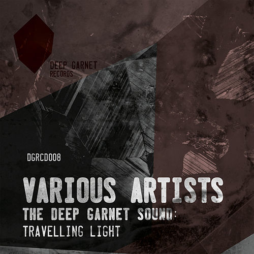 The Deep Garnet Sound: Travelling Light von Various