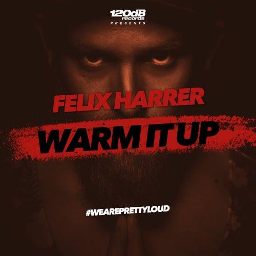 Warm It Up von Felix Harrer