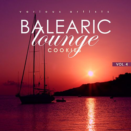 Balearic Lounge Cookies, Vol. 4 de Various Artists