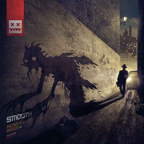 Monster Inside EP by Smooth
