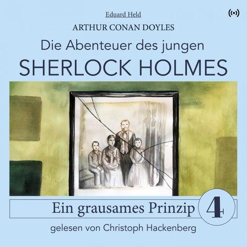 Sherlock Holmes: Ein grausames Prinzip (Die Abenteuer des jungen Sherlock Holmes 4) von Sir Arthur Conan Doyle