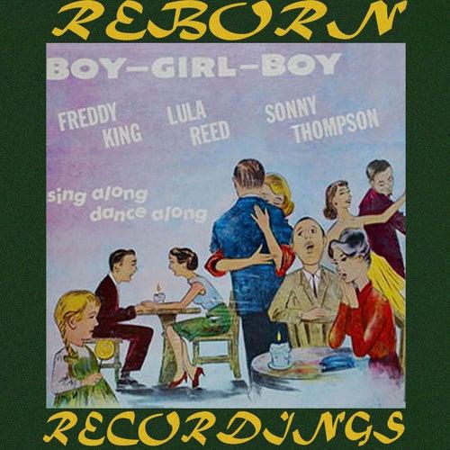 Boy Girl Boy (HD Remastered) von Freddie King