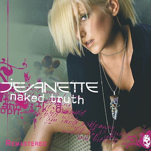 Naked Truth (Remastered) von Jeanette Biedermann