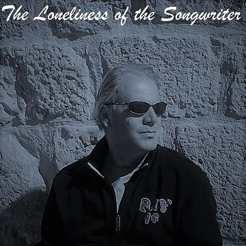 The Loneliness of the Songwriter de Len
