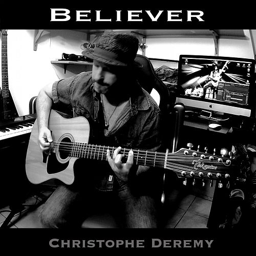 Believer (Instrumental 12 Strings) de Christophe Deremy