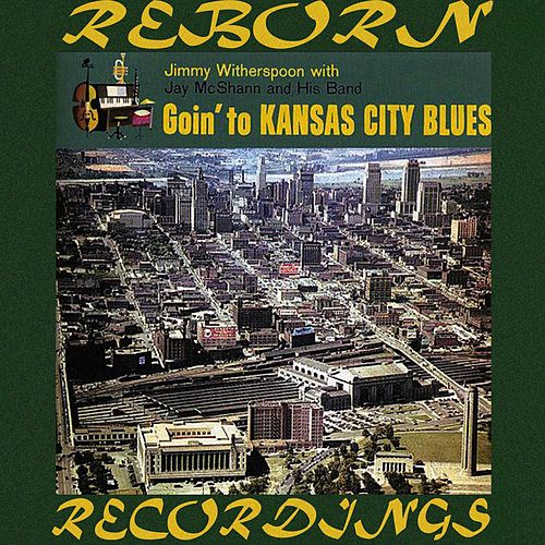 Goin' to Kansas City Blues (HD Remastered) by Jay McShann