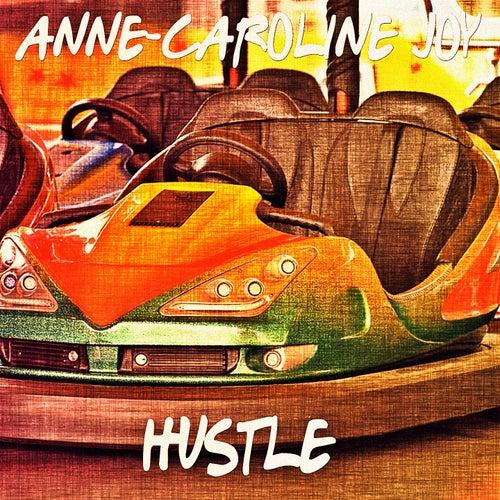 Hustle von Anne-Caroline Joy