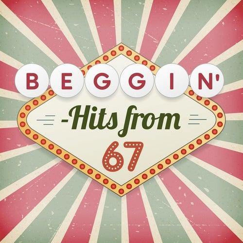 Beggin' - Hits from 67 de Various Artists